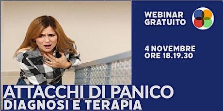 """Webinar Gratuito-""""Attacchi di panico: diagnosi e terapia tickets"""