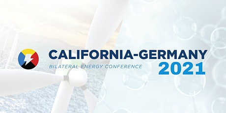 California Germany Bilateral Energy Conference 2021 tickets