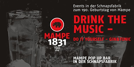 DRINK THE MUSIC Tickets