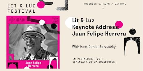 Lit & Luz Keynote Address: Juan Felipe Herrera tickets