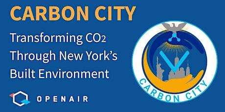 Carbon City: Transforming CO2 through New York's Built Environment tickets