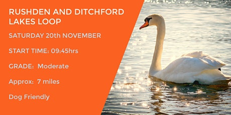 **NEW** RUSHDEN AND DITCHFORD LAKES LOOP  | 7 MILES | MODERATE | NORTHANTS tickets