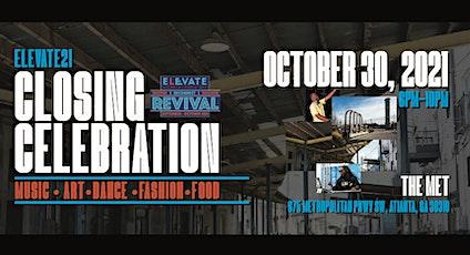ELEVATE 21 CLOSING CELEBRATION w/DJ Kemit, Salah Ananse & More tickets