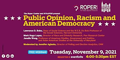 Roper Center & NYAAPOR Present: Public Opinion, Racism & American Democracy tickets