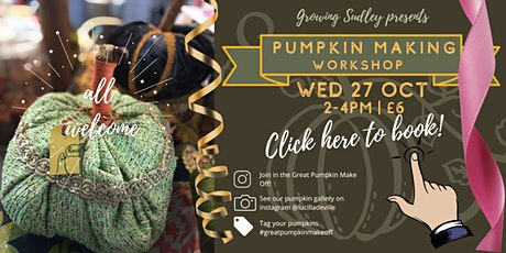 The Great Pumpkin Make Off! Half Term Fabric Pumpkin Making Workshop tickets