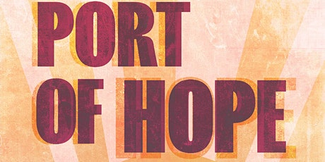 Port of Hope tickets