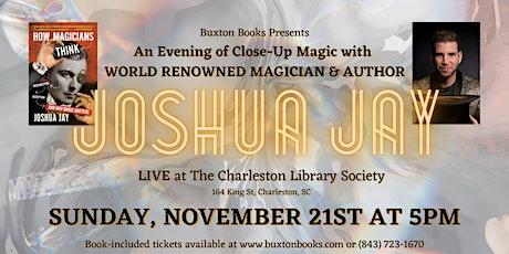 An Evening of Close-Up Magic with Joshua Jay at Charleston Library Society tickets