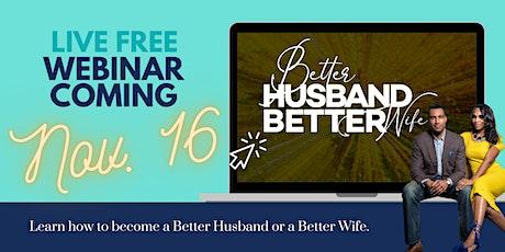 Better Husband Better Wife Webinar tickets