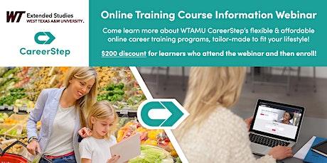 WTAMU Info Webinar - Flexible & Affordable Online Career Training Programs tickets