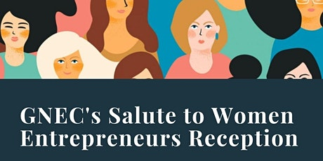 GNEC's Salute to Women Entrepreneurs Reception 2021 tickets