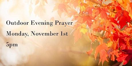 Outdoor Evening Prayer  November 1st tickets