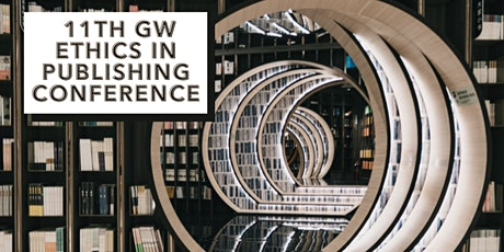 11th GW Ethics in Publishing Conference 2021 tickets