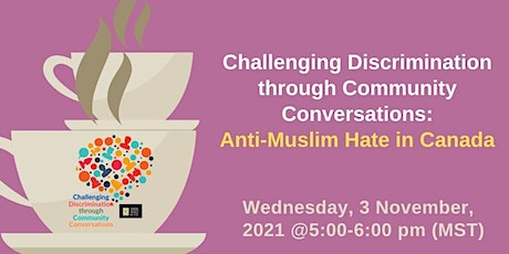 Understanding and Addressing Anti-Muslim Hate in Canada tickets