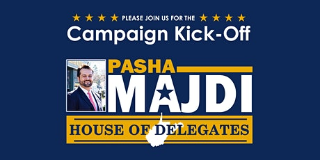 Campaign Kickoff - Pasha Majdi for House of Delegates tickets