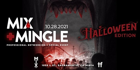 Mix + Mingle Professional Networking and Business Mixer - Halloween Edition tickets