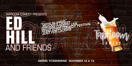 Taproom Comedy Presents:  Ed Hill & Friends in Airdrie (Saturday)! tickets