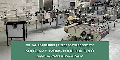 Kootenay Farms Food Hub Tour Tickets