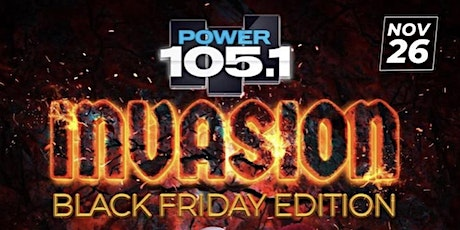 """Power 105.1fm Invasion """"Black Friday Edition"""" with DJ Norie and Friends tickets"""
