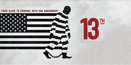 """Special Screening of """"13th"""" Documentary tickets"""