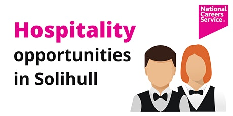 Hospitality Jobs in Solihull tickets