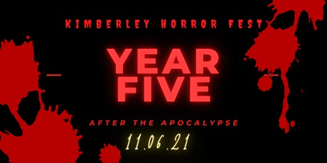Kimberley Horror Fest - After the Apocalypse tickets