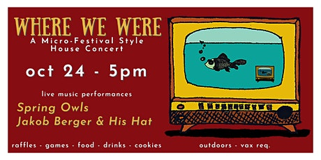 Where We Were: an outdoor micro-festival style house concert event tickets