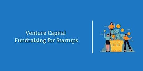 Venture Capital Fundraising Masterclass – Part 2 tickets