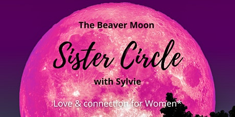 The Beaver´ s Moon Sister Circle tickets