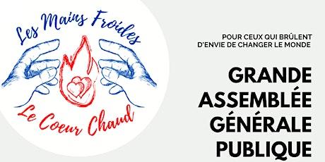 Grande Assemblée Générale Publique : Les Mais Froides, Le Cœur Chaud billets