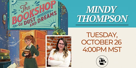 Mindy Thompson Virtual Book Birthday The Bookshop of Dust and Dreams tickets