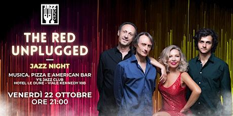The Red  Unplugged Live @ Y's Jazz Club Catania biglietti