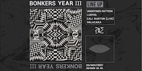 Bonkers Year III boletos