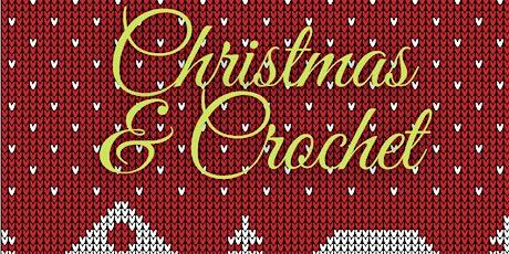 Christmas & Crochet tickets
