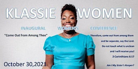 KLASSIE Ministries Inaugural Women's Conference tickets