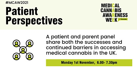 Medical Cannabis Awareness Week 2021: Day 1 - Patient Perspectives tickets