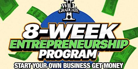 8-Week Business Entrepreneurship Program tickets