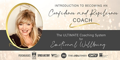 Intro to Becoming a Confidence & Resilience Coach: FREE Webinar tickets
