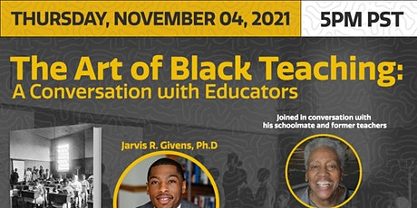 The Art of Black Teaching: A Conversation with Educators tickets