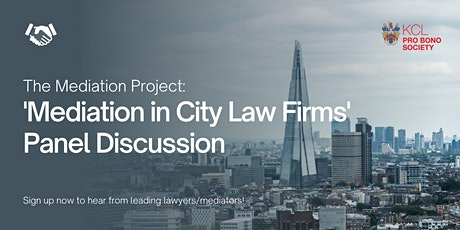 'Mediation in City Law Firms' Panel Discussion tickets