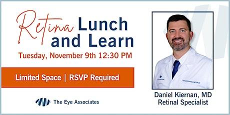 Retina Lunch & Learn With Dr. Kiernan tickets