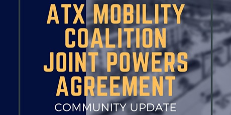 ATX Mobility Coalition Community Update:  Joint Powers Agreement tickets