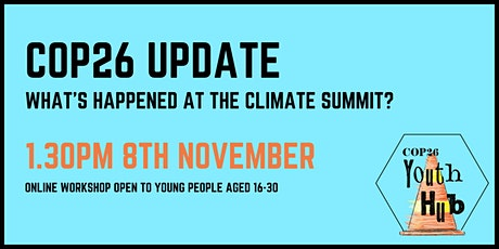 COP26 Update: what's happened at the climate summit? tickets