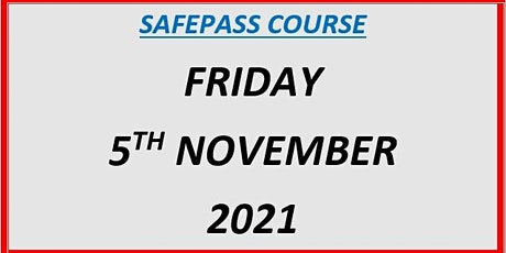 SafePass Course:  Friday 5th November 2021 €165 tickets