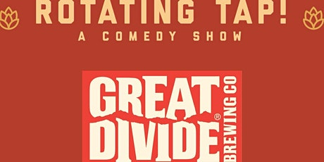 Rotating Tap Comedy @ Great Divide Brewing tickets