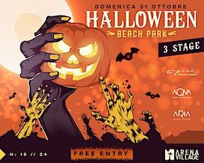 HALLOWEEN BEACH PARK / 3 STAGE / Arena Beach Village biglietti
