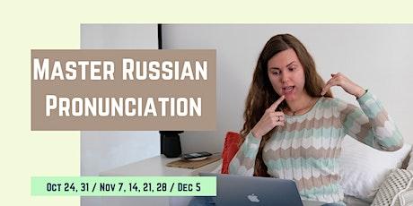 Russian Pronunciation - Materials + FEEDBACK - All levels tickets
