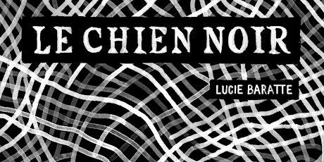 Le Chien noir // Lecture musicale de Lucie Baratte billets