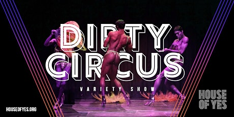 Dirty Circus Variety Show tickets