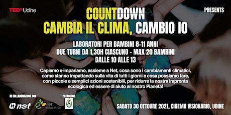 TEDxUdine Countdown: LABORATORIO CAMBIA IL CLIMA, CAMBIO IO biglietti