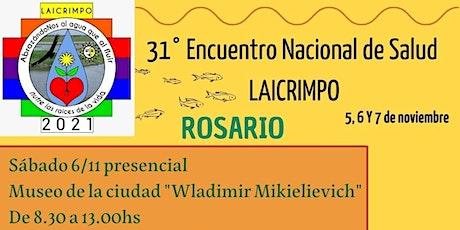 Laicrimpo Rosario - 31° Encuentro Nacional de Salud entradas
